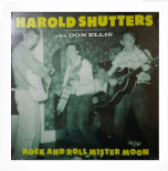 "LP - ✺✺ HAROLD SHUTTERS aka DON ELLIS ✺✺ ""Rock And Roll Mister Moon"""